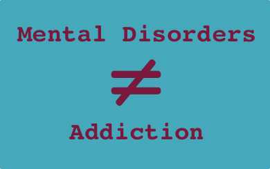 Mental Illnesses Don't Cause Continued Addiction: NESARC Epidemiological Results