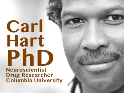 Hate me all you want, but please read this piece by Dr Carl Hart