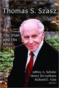 Review of Thomas S Szasz: The Man and His Ideas